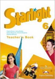 Английский язык. Starlight 6 Teacher's Book. 6 класс. Книга для учителя. Баранова К
