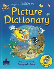 Longman Children's Picture Dictionary with songs and chant