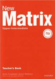 Английский язык. New Matrix Upper-Intermediate. Teacher's book.
